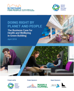 Doing Right by Planet and People: The Business Case for Health and Wellbeing in Green Building